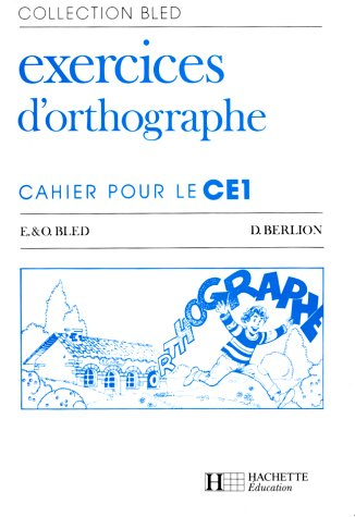 9782010111686: CAHIERS D'ORTHOGRAPHE CE1. : Edition 1985