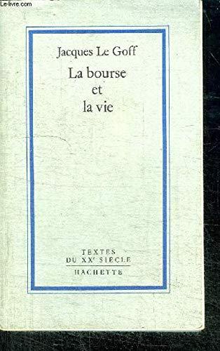 9782010112126: La Bourse et la vie : Economie et religion au Moyen Age (Textes du xxeme siecle)