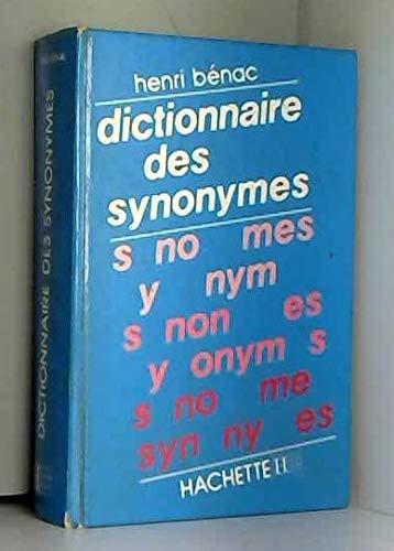 9782010112195: Dictionnaire des synonymes / conforme au dictionnaire de l'académie française