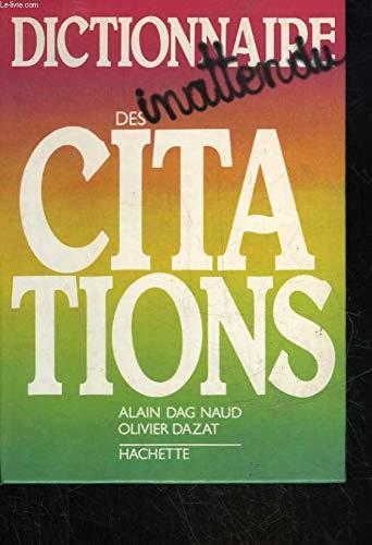 9782010114885: Dictionnaire inattendu des citations