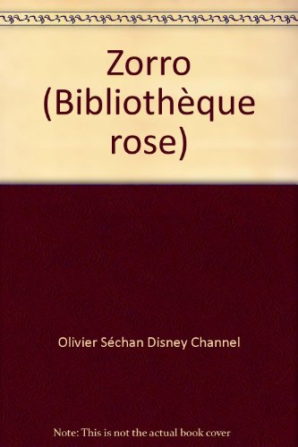 9782010114991: Zorro (Biblioth�que rose)