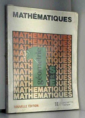 9782010115516: MATHEMATIQUES 1ERE S/E GEOMETRIE. Edition 1986