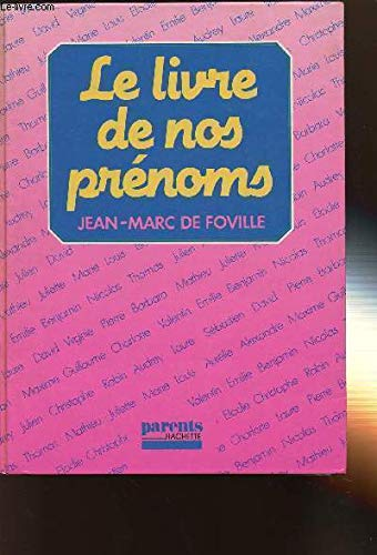 9782010117190: Le livre de nos prenoms (Parents Hachette) (French Edition)