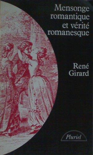 9782010118494: Mensonge romantique et vérité romanesque (Pluriel)