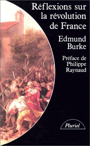 9782010118906: Réflexions sur la Révolution de France : Suivi d'un choix de textes de Burke sur la Révolution