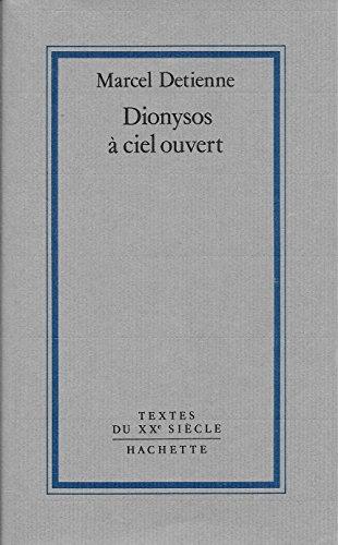 9782010119545: Dionysos à ciel ouvert (Textes du XXe siècle) (French Edition)