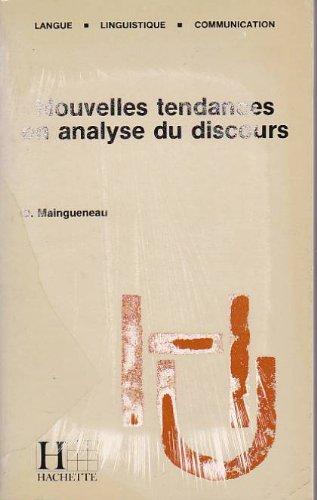 9782010121166: Nouvelles tendances en analyse du discours (Langue, linguistique, communication)