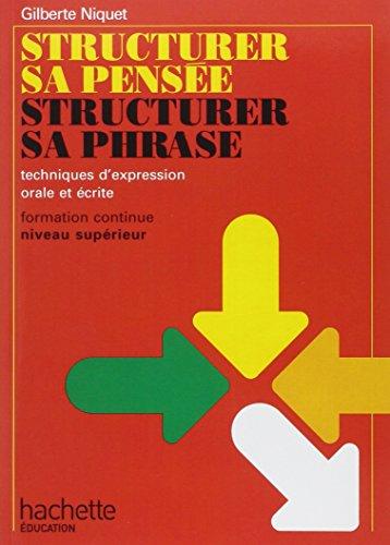 Structurer sa pensée, structurer sa phrase: Techniques: Niquet
