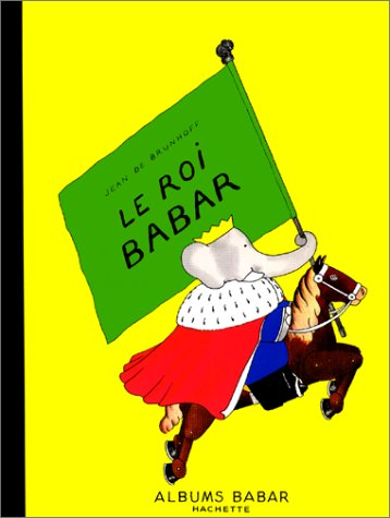 9782010121692: Le Roi Babar (English and French Edition)