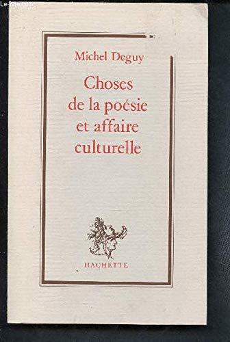 9782010122033: Choses de la poesie et affaire culturelle (French Edition)