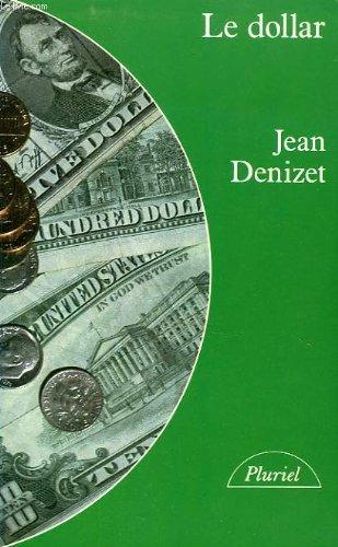 9782010122521: Le dollar