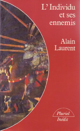 9782010122842: L'individu et ses ennemis (Collection Pluriel) (French Edition)