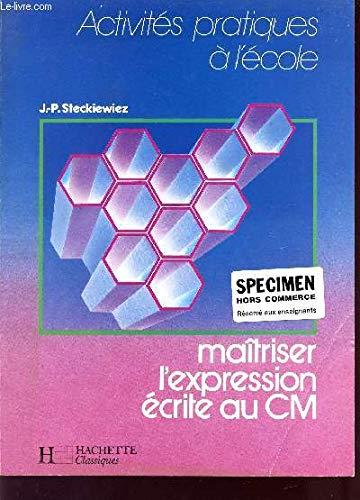 9782010123542: Maîtriser l'expression écrite CM1-CM2, manuel du maître, ancienne édition 1987