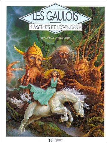9782010123627: Mythes et légendes : les Gaulois