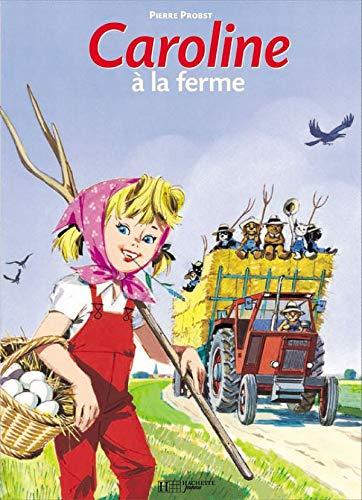 Caroline a LA Ferme (French Edition): Probst, Pierre