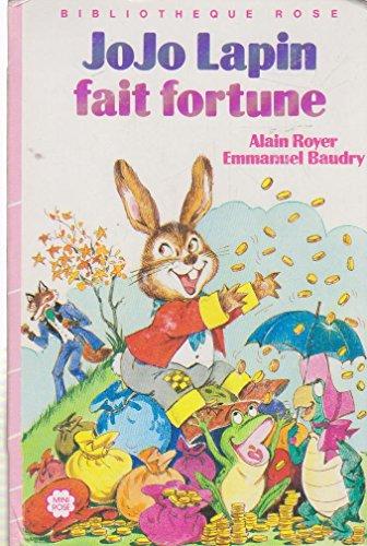 9782010125300: Jojo Lapin fait fortune (Bibliothèque rose)