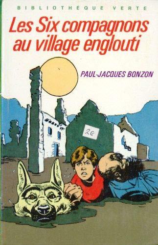 9782010126505: Les Six compagnons au village englouti