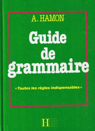 9782010127564: Guide de grammaire