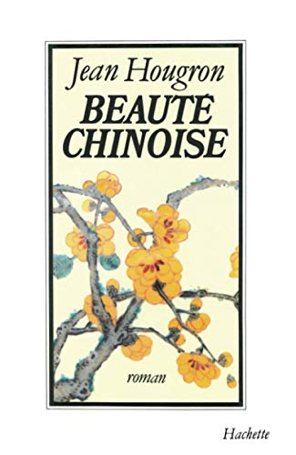 9782010129827: Beauté chinoise: Roman (French Edition)