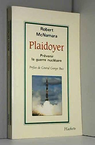 9782010130588: Plaidoyer : prevenir la guerre nucléaire
