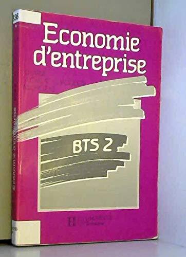 Économie d'entreprise: Caillat A., Jacquot G., Chozas M.Larue D.