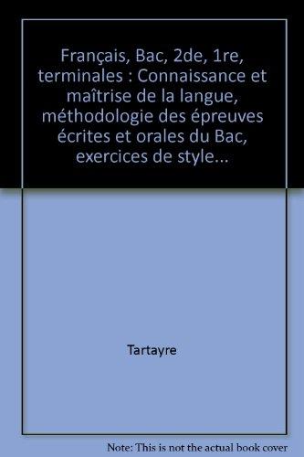 Français, Bac, 2de, 1re, terminales : Connaissance