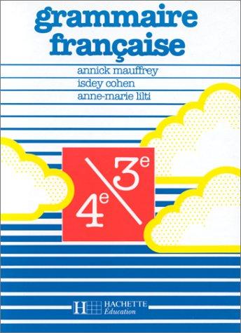 9782010132810: Grammaire française - 4e et 3e - Livre de l'élève - Edition 1988
