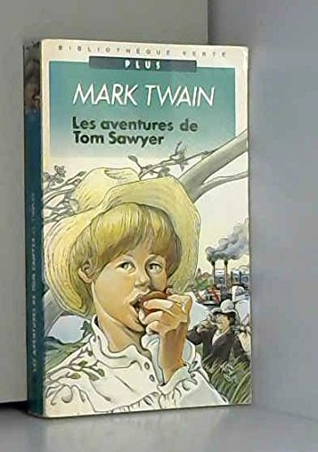 9782010134562: Les Aventures De Tom Sawyer