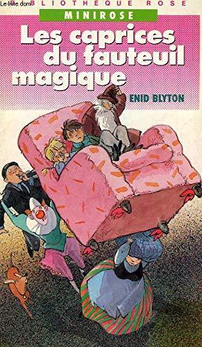 9782010135620: Les caprices du fauteuil magique (Romans)