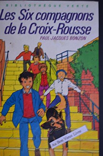 9782010135859: Les Six compagnons de la Croix-Rousse