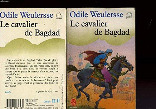Le cavalier de bagdad: Weulersse Odile