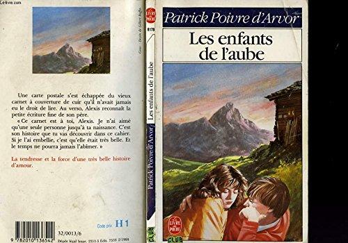9782010136542: Les Enfants de l'aube (Le Livre de poche)