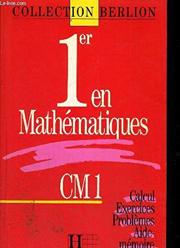 1er En Mathematiques, Cm1, Calcul Exercices Problemes: RENE FRANTZ