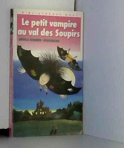 9782010137822: Le Petit vampire au val des Soupirs