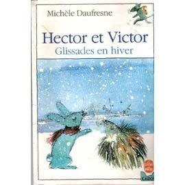 9782010138409: Hector et victor, glissades en hiver