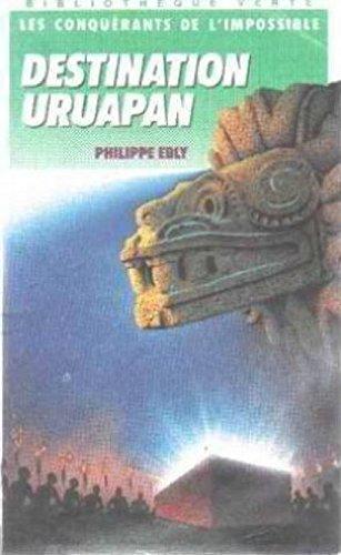 9782010138881: Destination Uruapan (Bibliothèque verte)