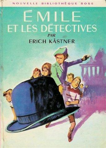 Emile Et Les Detectives (French Edition): Kastner, Erich