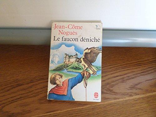 9782010139307: LE FAUCON DENICHE