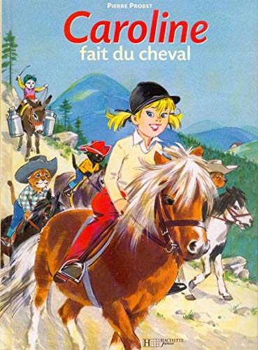 Caroline Fait Du Cheval (French Edition): Probst, Pierre