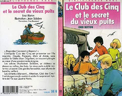 9782010141751: Le club des cinq et le secret du vieux puits