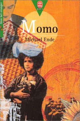 Momo, ou, La mystérieuse histoire des voleurs: Michael Ende