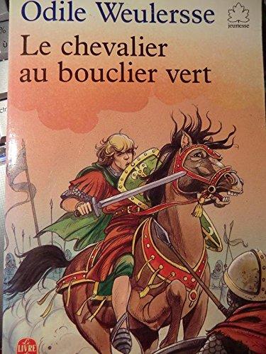 9782010144363: Le Chevalier au bouclier vert
