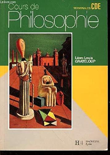 Cours de philosophie, terminales C, D, et: Léon-Louis Grateloup