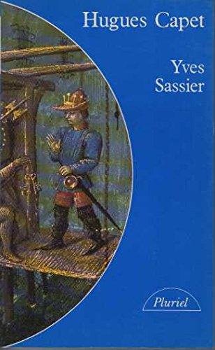 9782010145179: Hugues Capet : Naissance d'une dynastie