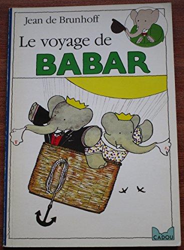 9782010146275: LE VOYAGE DE BABAR