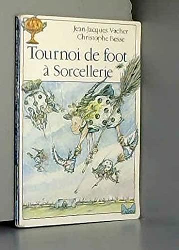 9782010146565: Tournoi de foot à Sorcellerie