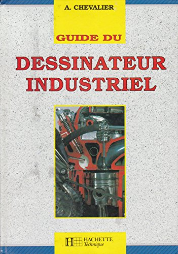 9782010147357: Guide du dessinateur industriel