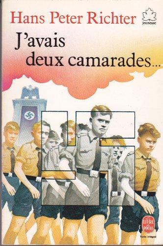 9782010147753: J'avais Deux Camarades