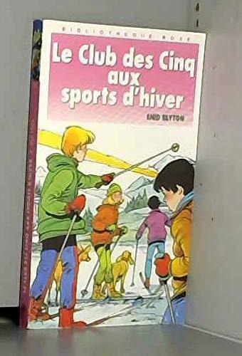 9782010149238: Le Club des Cinq aux sports d'hiver