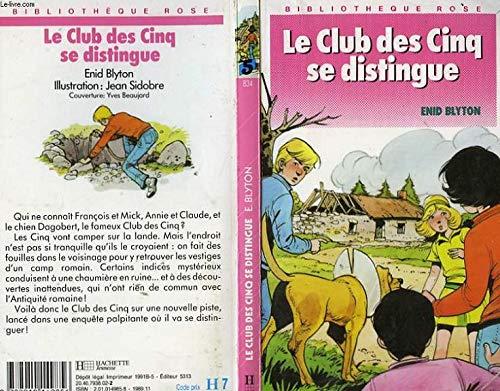 9782010149856: Club Des Cinq Se Distingue, Le - # 5